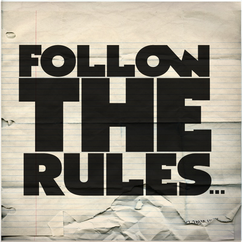 Follow The rules Final
