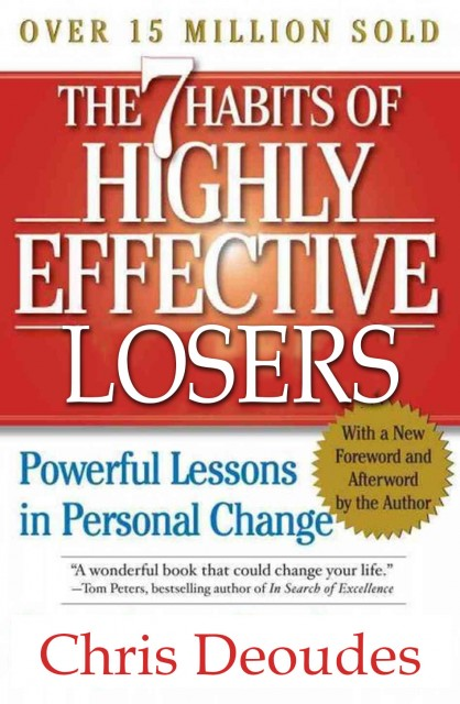 7 Habits of Highly Effective Losers (Player's Edition)